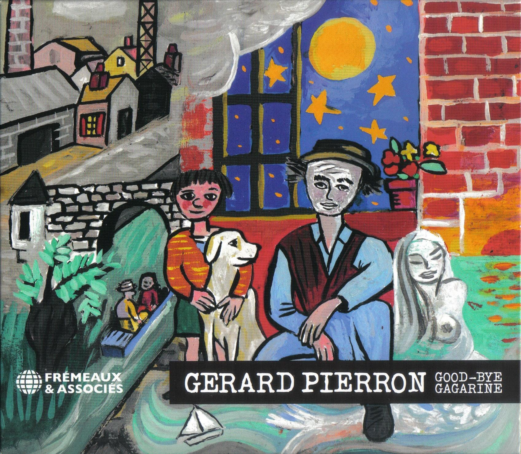 Gerard pierron good bye gagarine